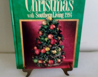 Christmas with Southern Living 1994 Hardcover Book//Southern Living Christmas In The South//Decorating For The Holidays Book