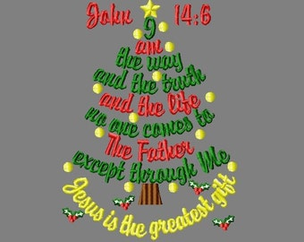Buy3 get 1 free! Christmas tree, I am the way and the trurth, Jesus is the greatest gift, John 14:6 embroidery design 5x7 6x10