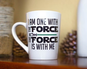 The Force Is With Me - Star Wars- Rogue One, The Force Coffee Mug