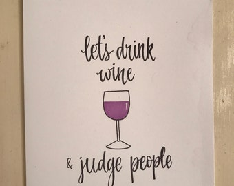Let's drink wine and judge people card