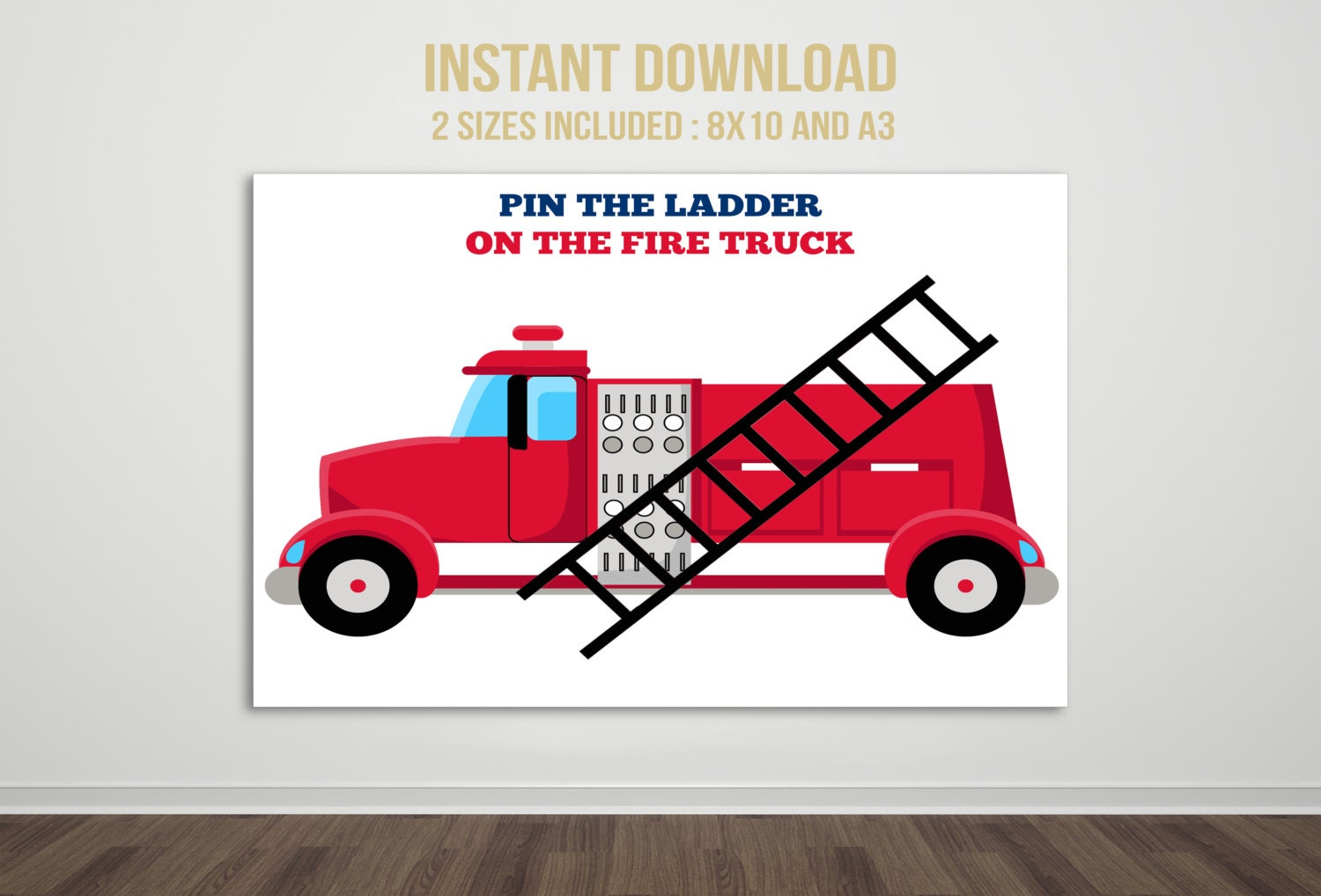 Pin the Ladder on the Fire Truck Party Game, Printable Party Game ...