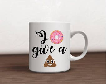 I donut give a ...