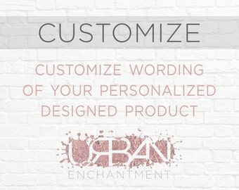 Customize Your Item