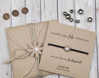 bridesmaid bracelets - will you be my bridesmaid? - bridesmaid gifts - faux suede friendship bracelets - i couldnt say i do without you