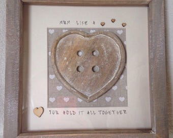 Mum button frame , Mum like a button you hold it all together , rustic button frame, mum quote frame, mum button art, mothers day