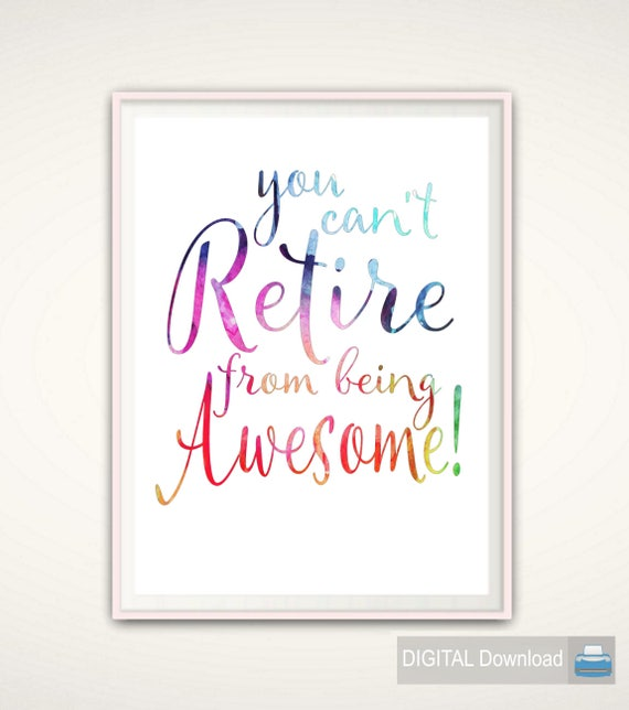 Retirement Sayings Retirement Quotes Retirement Gifts