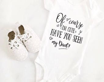 Cute baby girl daddy onesie clothing