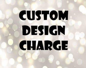 Custom designed graphics fee