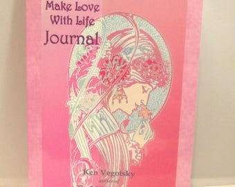 Vintage Make Love with Life Journal For Lovers Only Ken Vegotsky