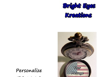 ADD ON Personal Message for Custom Pocket Watches made by Bright Eyes Kreations