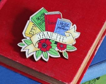 Brooch / Pin / Badge - Janeite - Jane Austen - Wooden - Pride and Prejudice - Darcy - Book Lover Gift - Vintage Hand Drawn Tattoo Style