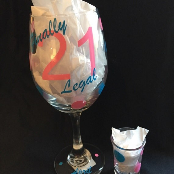 Finally Legal 21st Birthday Wine & Shot Glass Set. 21st