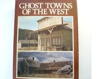 Vintage history book. Ghost Towns of the West by Lambert Florin from 1971. Is a history of American ghost towns and how they were made.