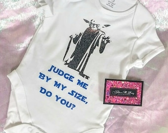 "Glitter Baby Onesie - Yoda ""Judge Me By My Size Do You?"""