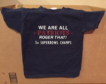 3T New England Patriots Superbowl 51 Toddler tee We Are All Patriots Superbowl LI Tom Brady Roger That