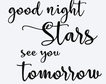 SVG good night stars see you tomorrow cut file - baby nursery quote, baby nursery print - ...