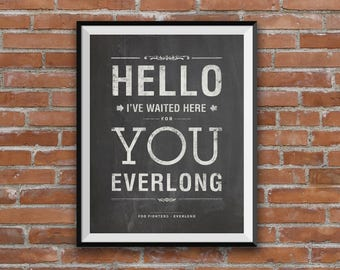 Foo Fighters, Everlong lyrics, Foo Fighters Everlong, song lyrics, quote art, typography lyric art, unique design, vintage sign