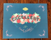 Wedding Gift | Engagement Gift | Wall Art | Nostalgia 80s Floral Be Excellent to Each Other Unframed 8x10 Bill & Ted Hand-Lettered Quote