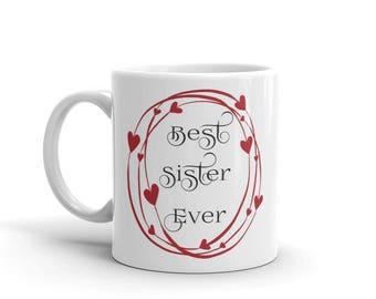 11 oz Coffee Mug: Best Sister Ever