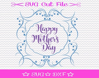 Mother's Day SVG Cutting File / Mothers Day SVG File / Mother SVG / Best Mom svg