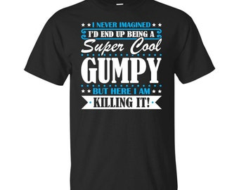 Gumpy, Gumpy Gifts, Gumpy Shirt, Super Cool Gumpy, Gifts For Gumpy, Gumpy Tshirt