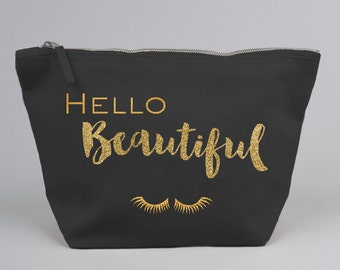 Hello Beautiful Large Zipped Make up / Toiletry Bag with Gold foil or Glitter on a Black or Natural Cotton Canvas
