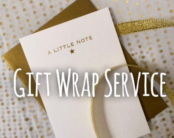 Gift Wrapping Service - add on available with any purchase