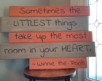 "LARGE Hand Painted Wood Sign ""Sometimes the littlest things take up the most room in your heart"" - Nursery Decor - Kids Room - Wall Hanging"