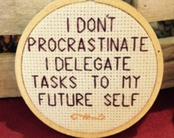 PROCRASTINATE Cross Stitch