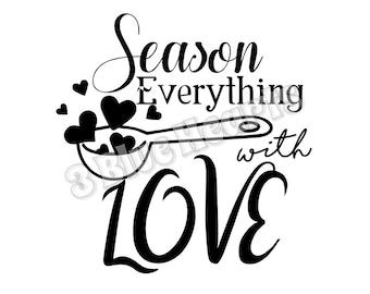 Season Everything with Love SVG dxf Studio, Cutting Board SVG dxf Studio, Cooking svg dxf studio, kitchen svg dxf studio
