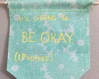 It's going to be okay banner
