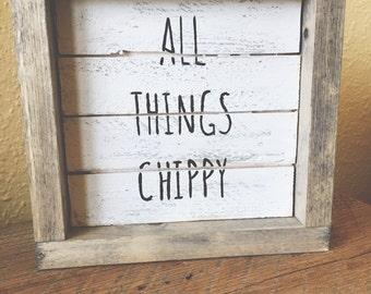 All things chippy shiplap