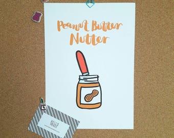 Peanut Butter Nutter print - A4 or A5   home decor   wall art   kitchen art
