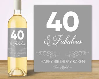 40th Birthday Gifts for Women 40th Birthday Gifts for Men, Wine Bottle Label, Custom Wine Label, Birthday Wine Label, Forty and Fabulous