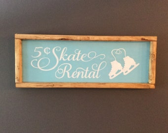 5c Skate Rental Custom Wood Sign