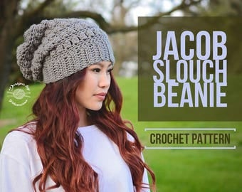 Jacob Slouch Beanie PATTERN | Crochet Hat Pattern | Crochet Beanie Pattern | Slouch Hat Pattern | Instant Download Pattern