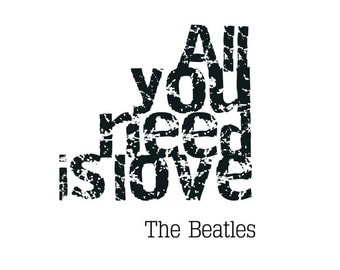All You Need Is Love The Beatles Lyrics, The Beatles Song Lyrics Quote, Typography, Birthday Gift, Poster, Love Quote, Song Lyrics