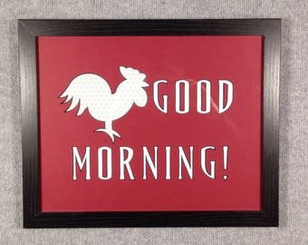 Good Morning! Rooster
