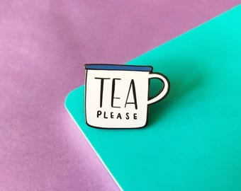 Tea Please Enamel Lapel Pin | cute enamel mug pin hat badge