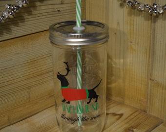 Dachshund Through The Snow, Christmas Cup, Winter Mason Jar Tumbler, Christmas Mason Jar Cup,  Xmas Glass