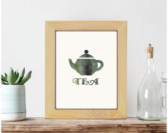 Tea print, kitchen decor, kitchen print, tea poster, teapot print, tea wall art, typography, home decor, printable decor, printable wall art