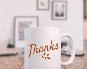 Thanks - Coffee Mug