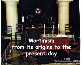 Martinism from it's origins to the present day