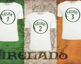 St Patrick's Day Irish Drunk 1 Drunk 2 Drunk 3 w/ FREE Shipping!