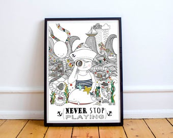 Never stop playing-illustrations original, posters for children, prints, pictures children, rooms children, pictures for children