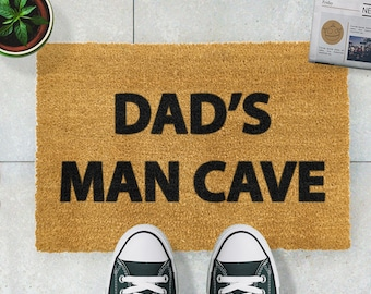 Dad's Man Cave doormat - 60x40cm - Father's Day - Dad Present