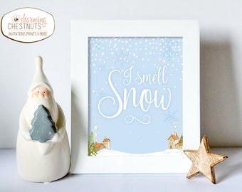 I smell snow, Lorelei Quote, Winter Wonderland print, Stars Hollow, Winter wall art, It's cold outside, Snow art, Stars Hollow Print