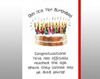 Birthday 'Cannae Say Ye Died Young' Card WWBI121