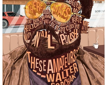 Famous Hair / Lines: Walter Sobchak