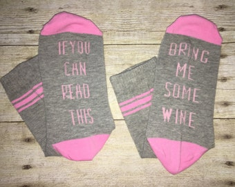 If you can read this bring me some wine Womens crew socks ! So cute ! Super thin for summer ! Fab for Mother's Day !